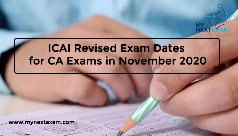 ICAI Revised Exam Dates for CA Exams in November 2020