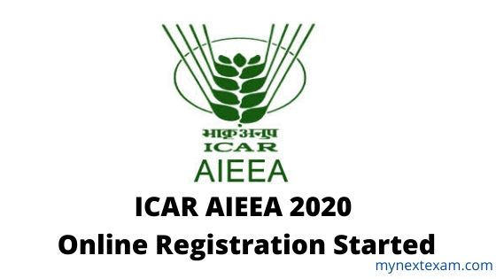 ICAR AIEEA 2020 Registration Started