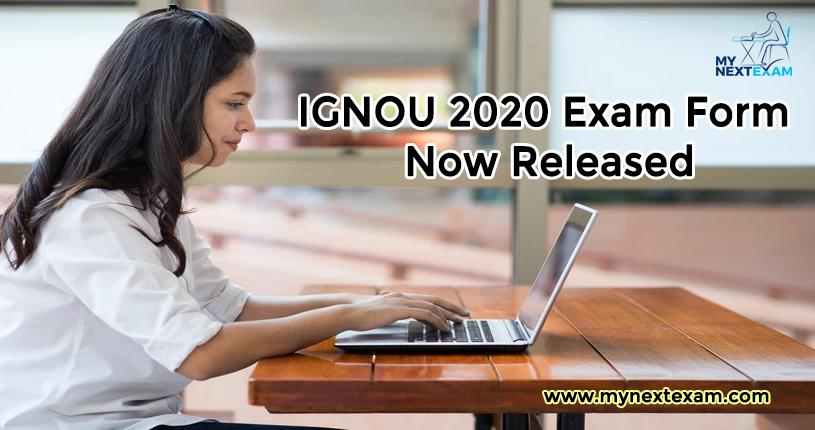 IGNOU 2020 Exam Form Now Released