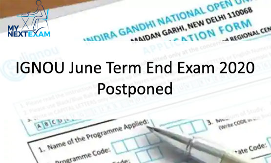 IGNOU June Term End Exam 2020 Postponed