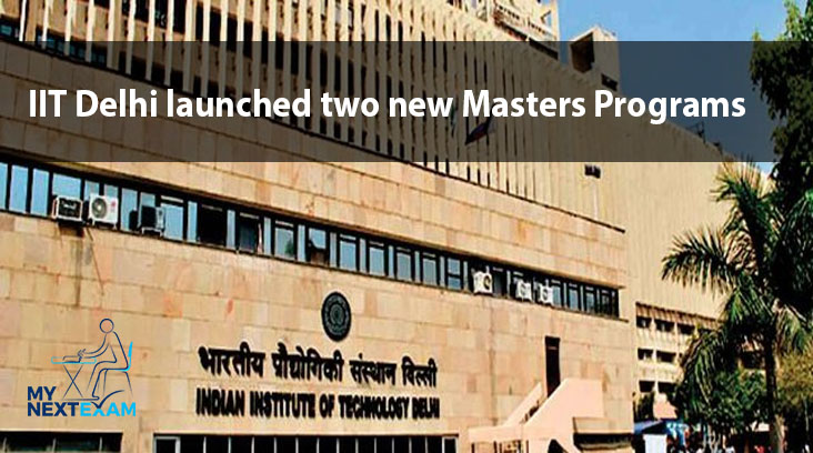 IIT Delhi launched two new Masters Programs