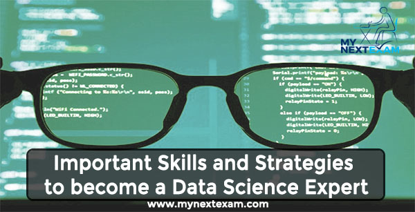 Important Skills and Strategies to become a Data Science Expert