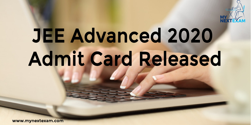 JEE Advanced 2020 Admit Card Released