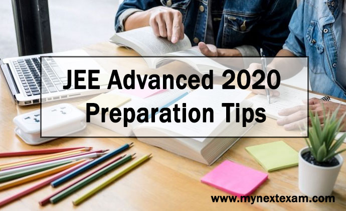 JEE Advanced 2020 Preparation Tips