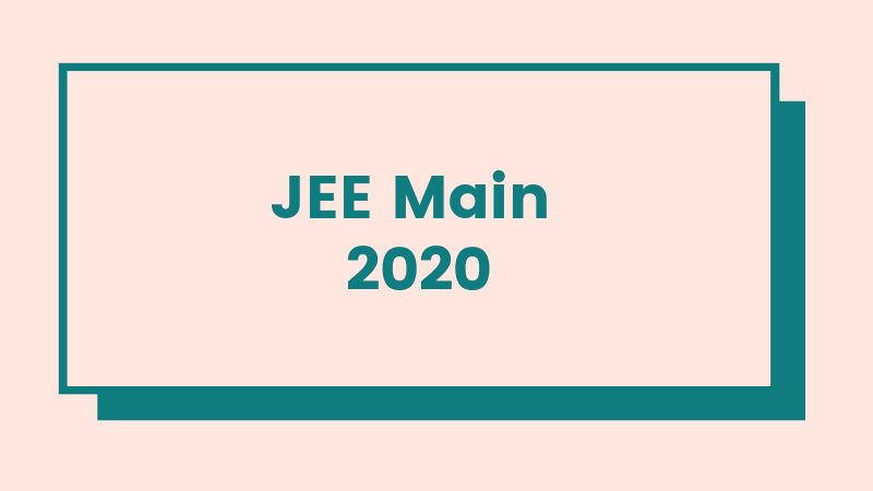 JEE Main April 2020 Guidelines: Computer Based Test (CBT)