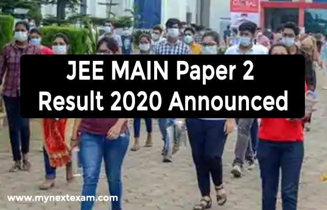 JEE MAIN Paper 2 Result 2020 Announced