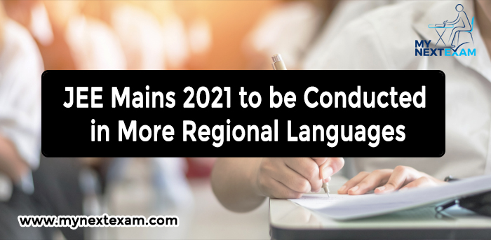JEE Mains 2021 to be Conducted in More Regional Languages