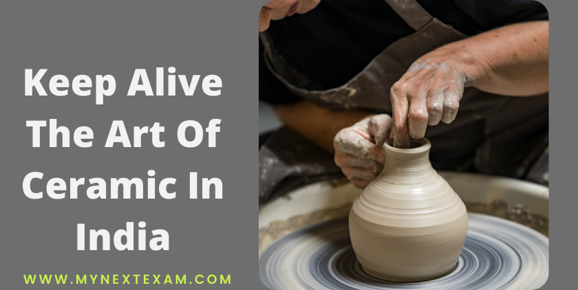 Keep Alive The Art Of Ceramic In India: Become A Ceramic Expert After Class 12th