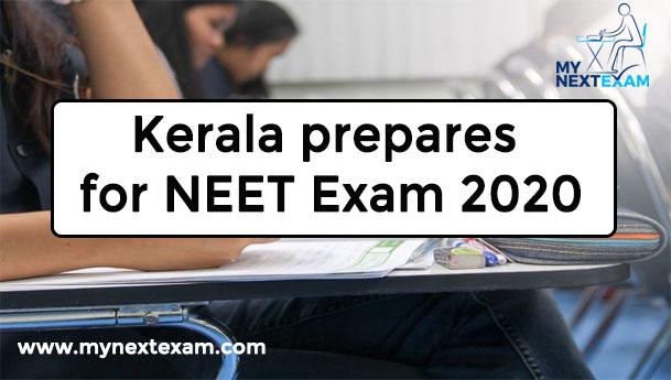 Kerala prepares for NEET Exam 2020