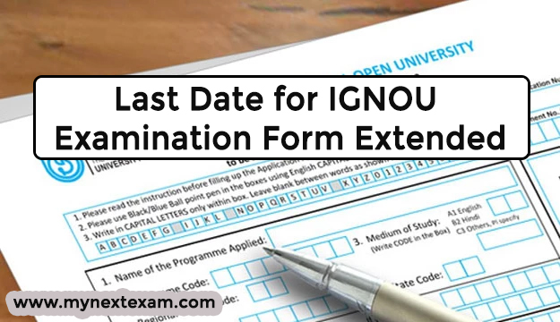 Last Date for IGNOU Examination Form Extended