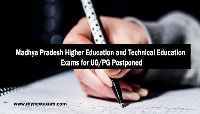 Madhya Pradesh Higher Education and Technical Education Exams for UG/PG Postponed