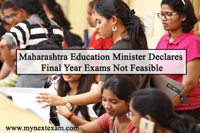 Maharashtra Education Minister Declares Final Year Exams Not Feasible