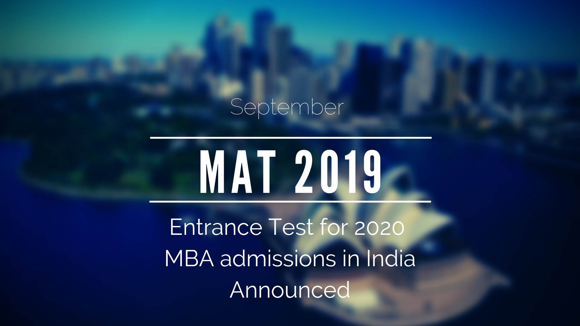 MAT 2019 (September) Registration starts and Dates Announced