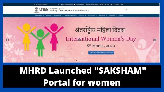 MHRD launched SAKSHAM portal for women