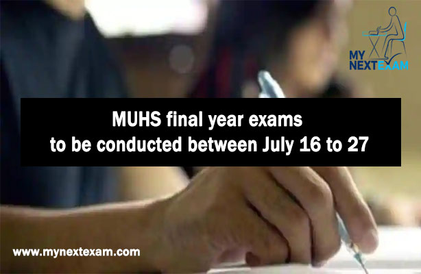 MUHS final year exams to be conducted between July 16 to 27