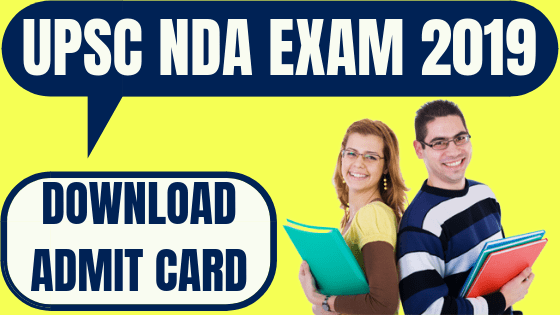 NDA 2019 Admit Card released by UPSC
