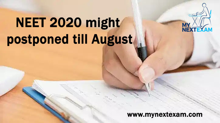 NEET 2020 might get postponed till August, 2020