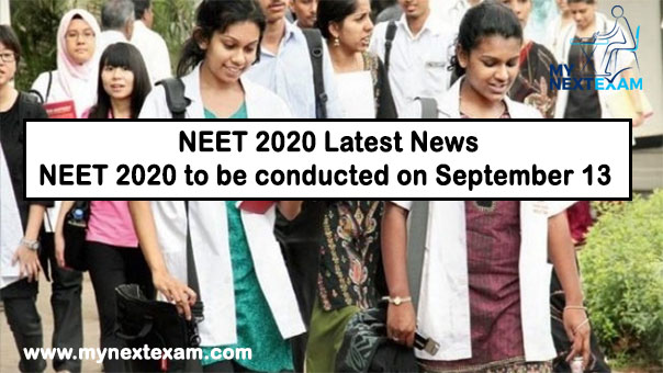 NEET 2020 to be conducted on September 13