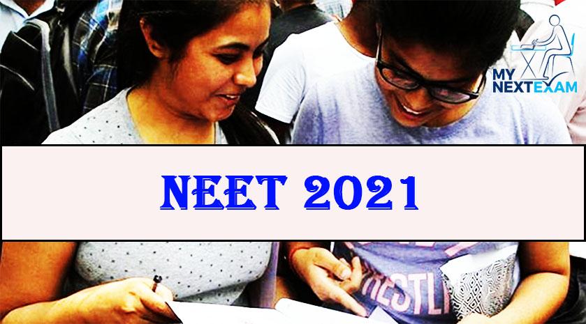 NEET 2021 Application Form, Exam Dates, Eligibility, Exam Pattern, Syllabus