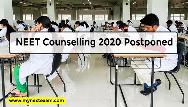 NEET Counselling 2020 Postponed