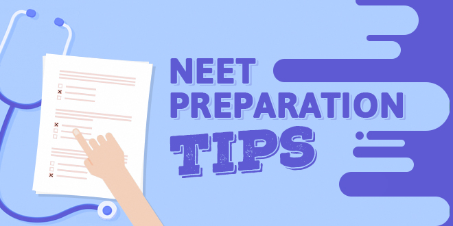 NEET Exam Preparation Tips