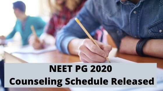 NEET PG 2020 - Counselling Schedule Released