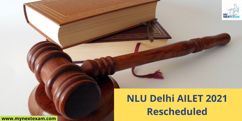 NLU Delhi AILET 2021 Rescheduled