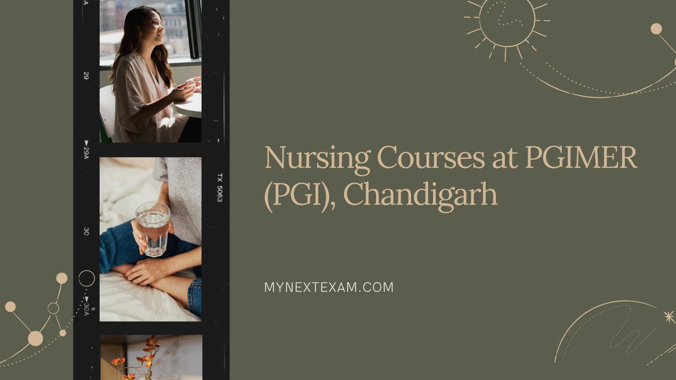 NURSING COURSES at PGIMER (PGI), Chandigarh