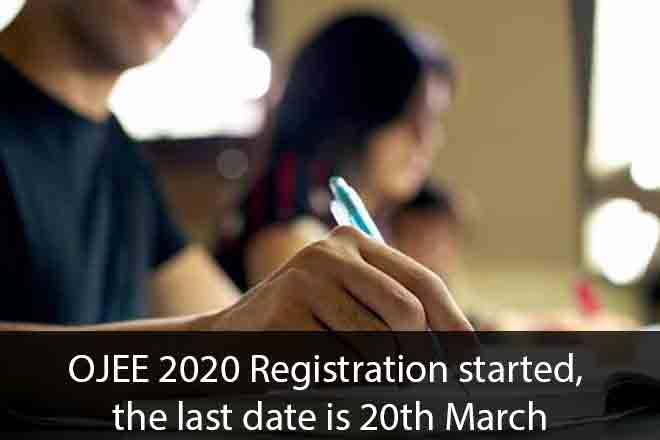OJEE 2020 Registration started, the last date is 20th March