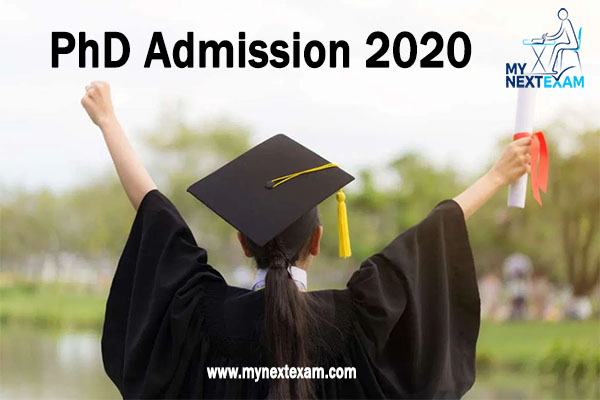 PhD Entrance Exams 2020, PhD Admission Dates 2020