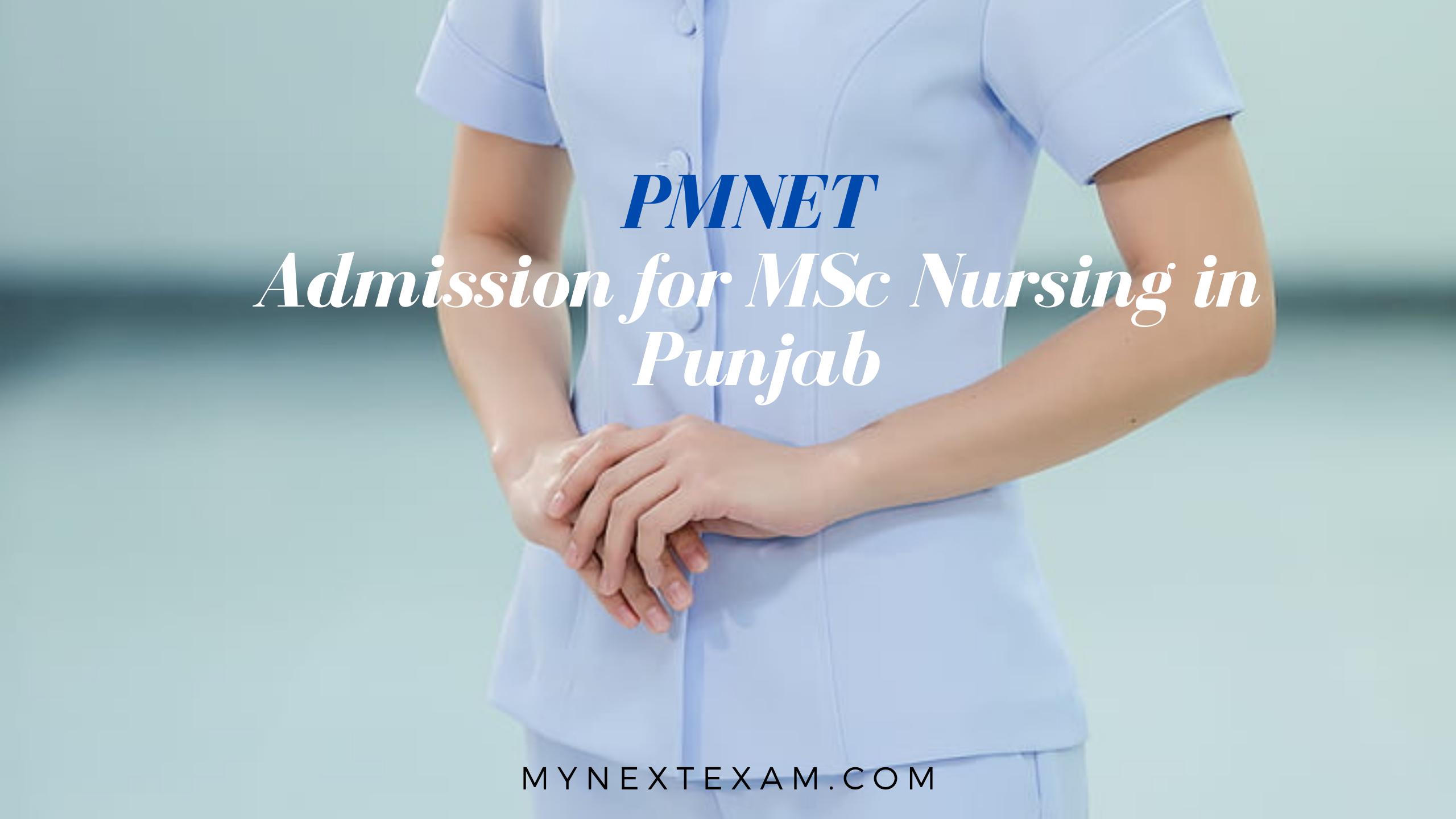 PMNET – Admission for M.Sc. Nursing in Punjab