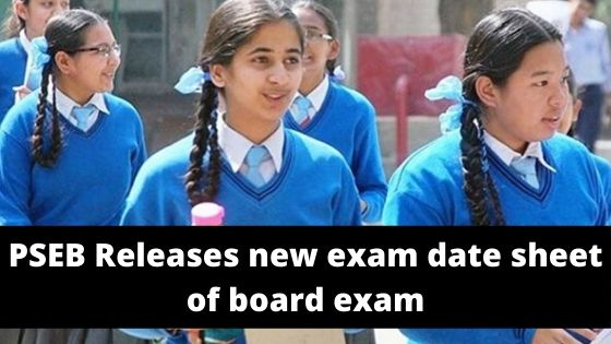 PSEB releases new exam date sheet of board exam