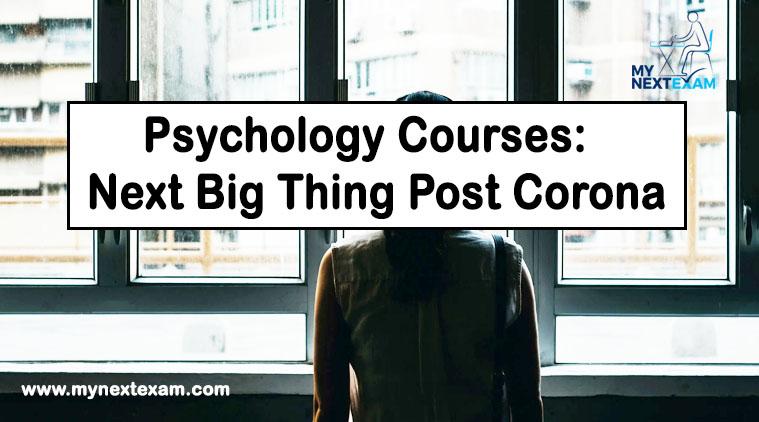 Psychology Courses: Next Big Thing Post Corona