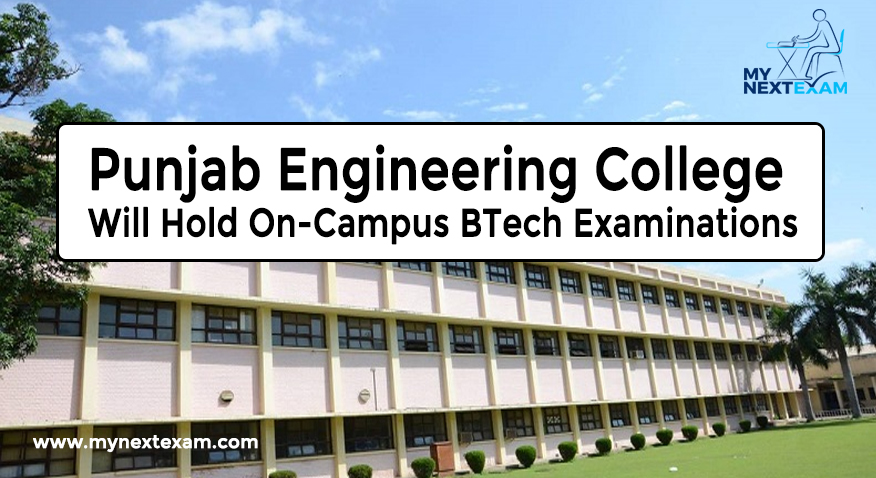 Punjab Engineering College Will Hold On-Campus BTech Examinations