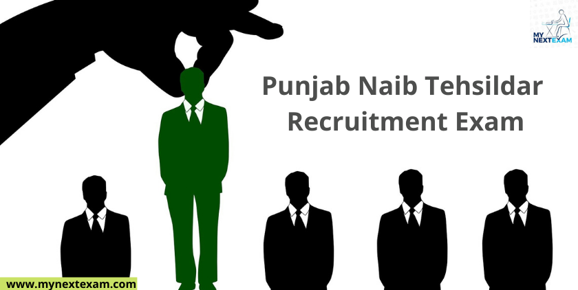 Punjab is going to Hold the Naib Tehsildar Recruitment Exam in 2021