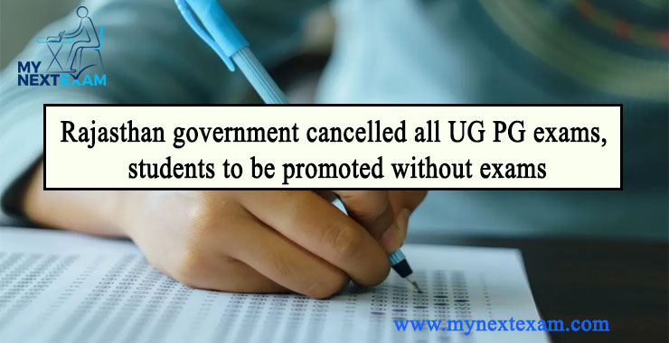 Rajasthan government cancelled all UG/PG exams, students to be promoted without exams