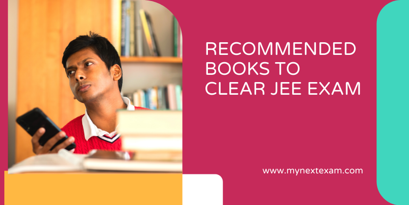 RECOMMENDED BOOKS TO CLEAR JEE EXAM