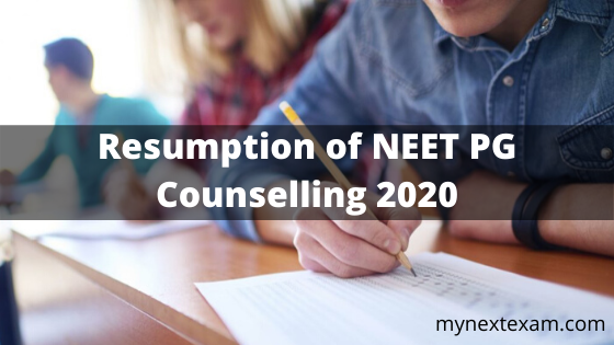Resumption of NEET PG Counselling 2020
