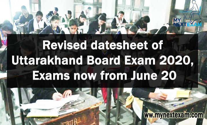 Revised datesheet of Uttarakhand Board Exam 2020, Exams now from June 20