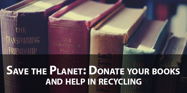 Save the Planet: Donate your books and help in recycling