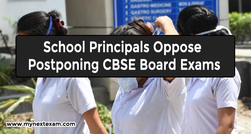School Principals Oppose Postponing CBSE Board Exams