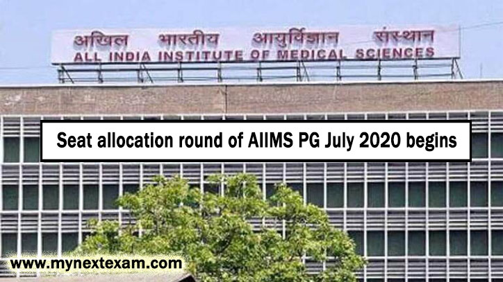 Seat allocation round of AIIMS PG July 2020 begins