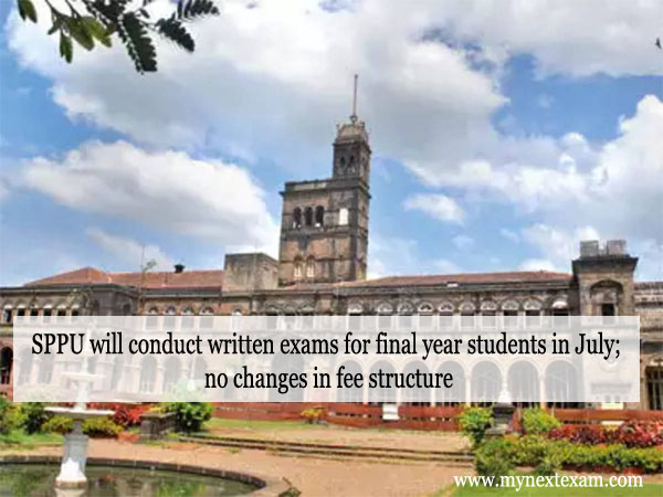 SPPU will conduct written exams for final year students in July; no changes in fee structure