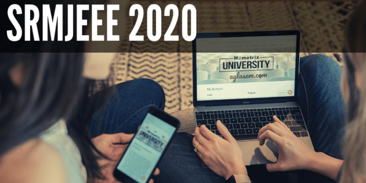 SRMJEE 2020 – All You Need to Know
