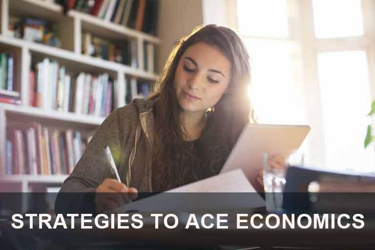 Strategies to Ace Economics