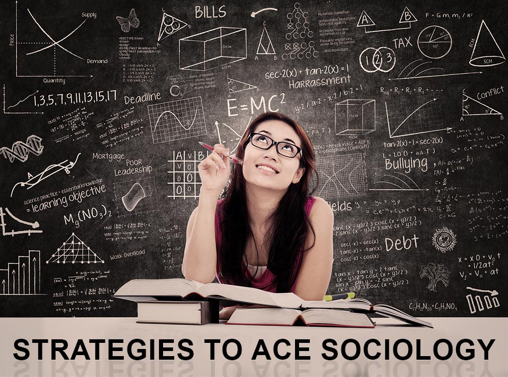 Strategies to Ace Sociology