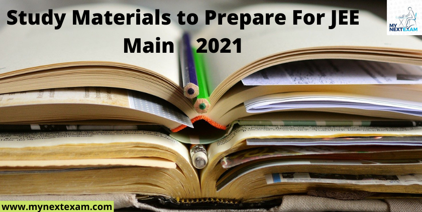 Study Materials to Prepare For JEE Main 2021