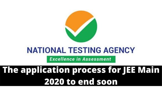 The application process for JEE Main 2020 to end soon