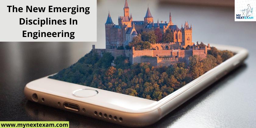 The New Emerging Disciplines In Engineering