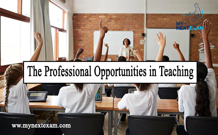 The Professional Opportunities in Teaching